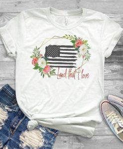 America Land That I Love T Shirt SR01