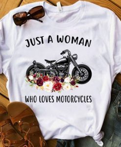 Woman who loves motorcycles T-shirt SR01
