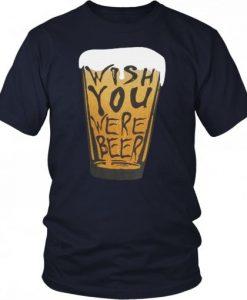 Wish Beer T Shirt SR01