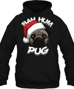 Bah hum pug Hoodie FD30N