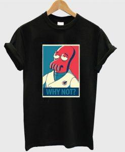 zoidberg why not Tshirt N11EL