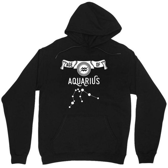 Aquarius Is Our Age Unisex Hoodie DI27MA1
