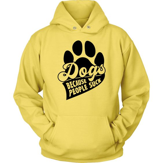 Dogs Because Hoodie SD10M1